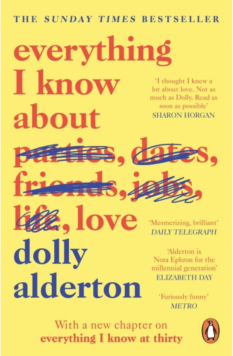Everything I Know About Love (Winner of Autobiography of the Year at the National Book Awards 2018)