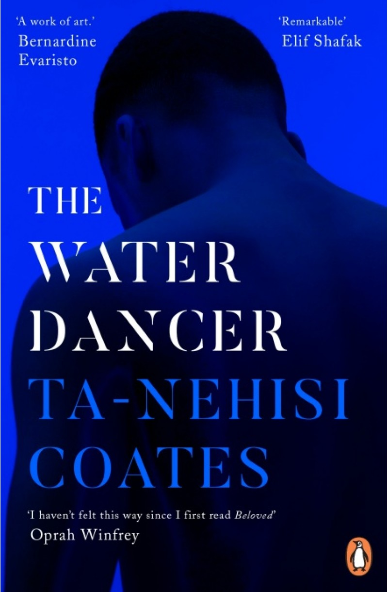 Water Dancer - NEW YORK TIMES #1 BESTSELLER