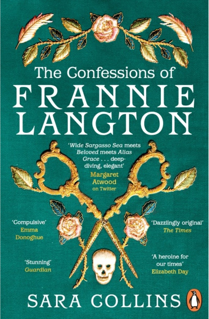 Confessions of Frannie Langton (Winner of the Costa Book Award for First Novel 2019 & shortlisted for the The British Book Award for Debut 2020)