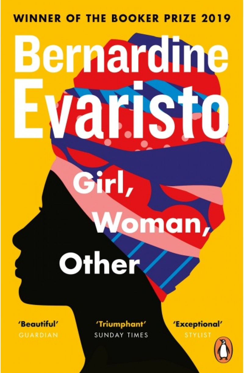Girl, Woman, Other (Winner of the Booker Prize 2019 and longlisted for the Women's Prize 2020 and shortlisted for The British Book Award for Fiction Book of the Year 2020)