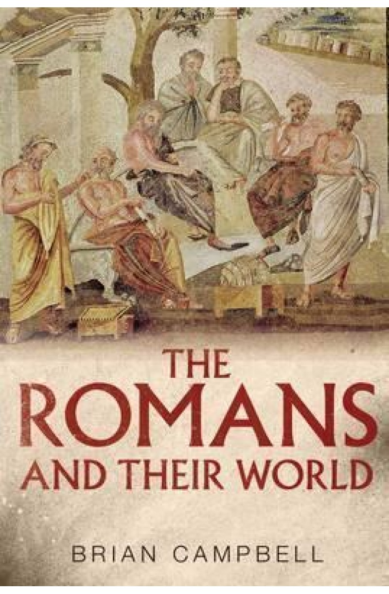 Romans And Their World: A Short Introduction