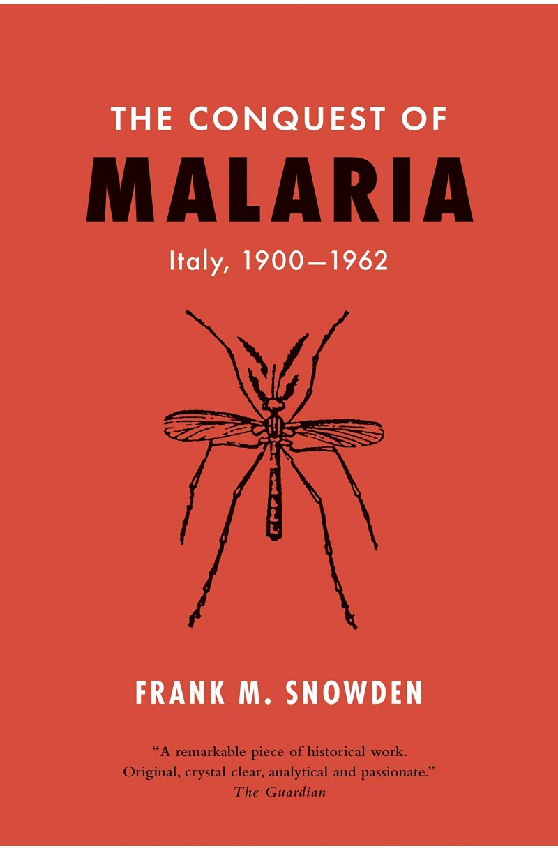 Conquest of Malaria: Italy 1900-1962