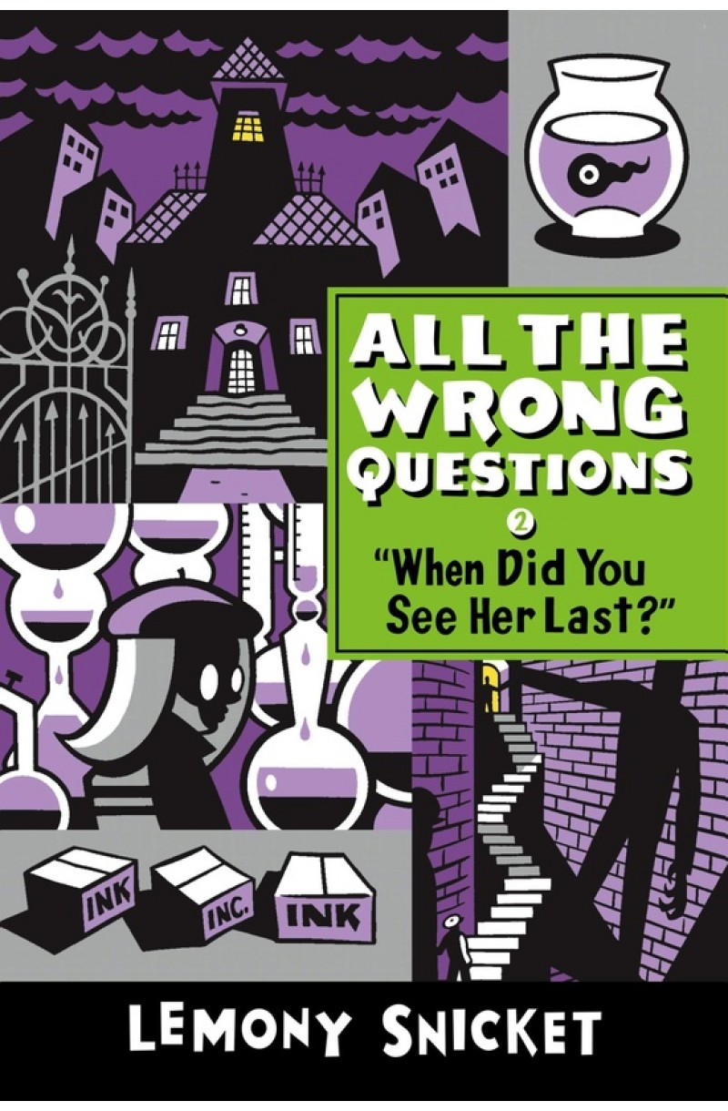 All the Wrong Questions 2: When Did You See Her Last?