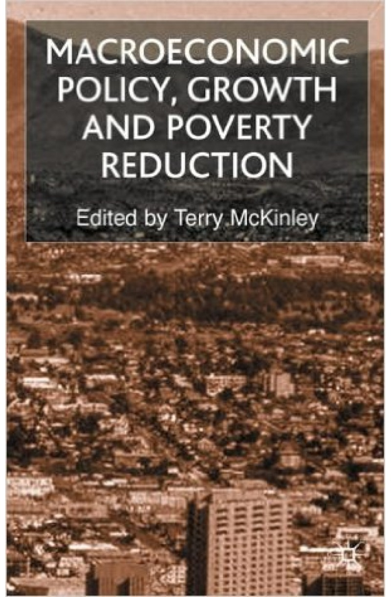 Macroeconomic Policy, Growth and Poverty Reduction