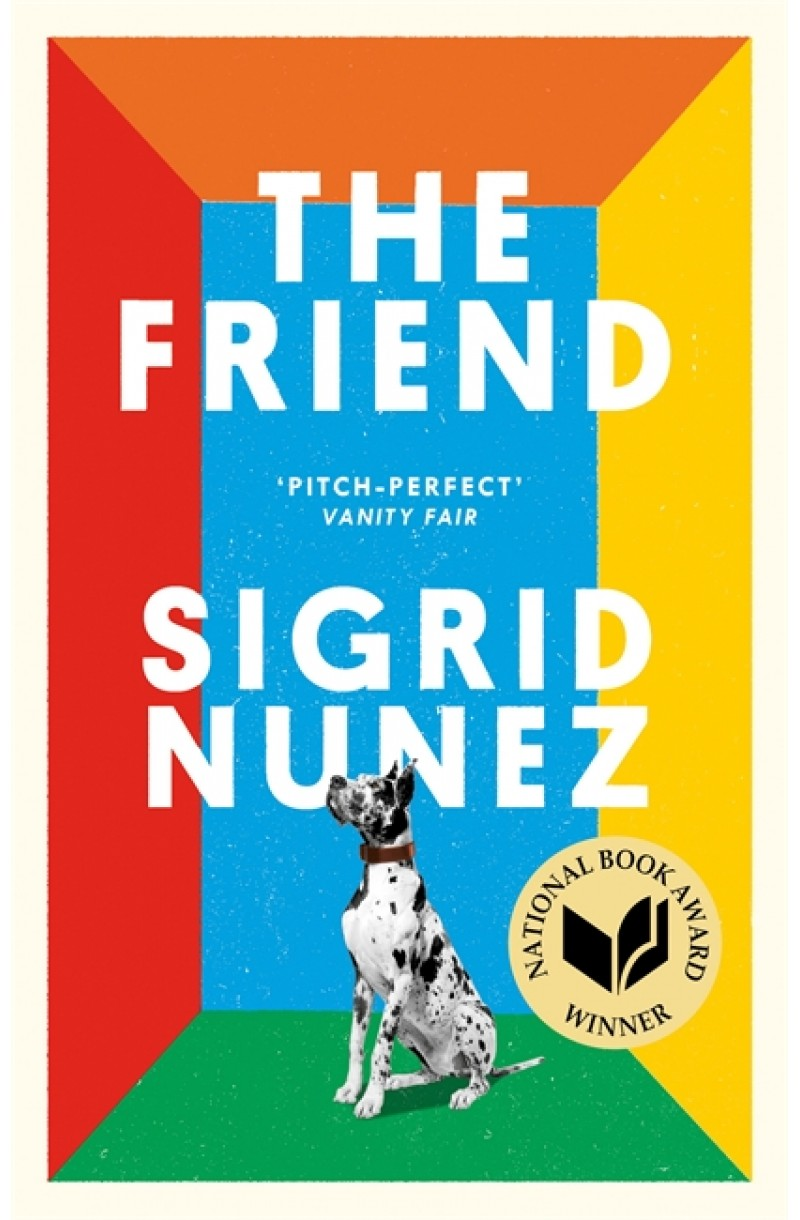 Friend (Winner of the National Book Award for Fiction 2018)