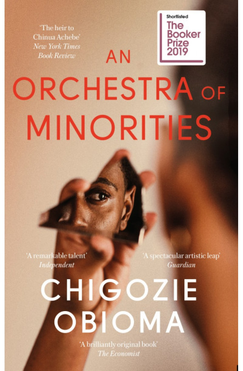 An Orchestra of Minorities (Shortlisted for the Booker Prize 2019)