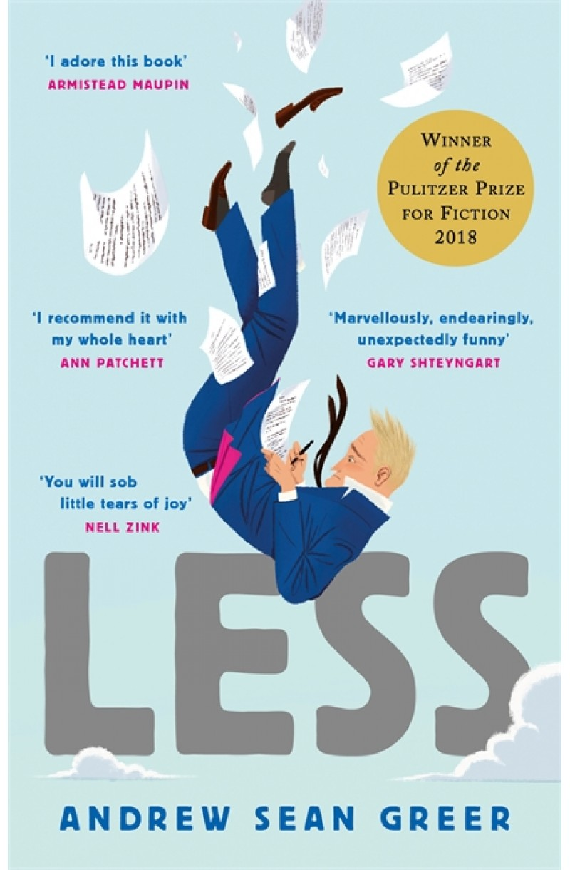 Less (Winner of the Pulitzer Prize for Fiction 2018)