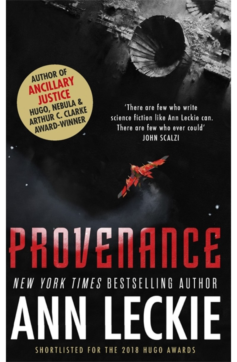 Provenance (Shortlisted for the HUGO Award for Best Novel 2018, for the Locus Award 2018 and for the BSFA 2018 Award)