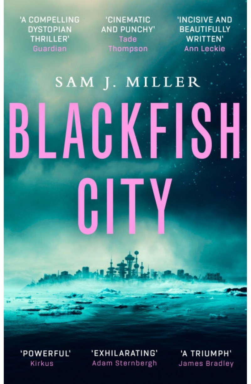 Blackfish City (Shortlisted For the Nebula Award for Best Novel 2018)