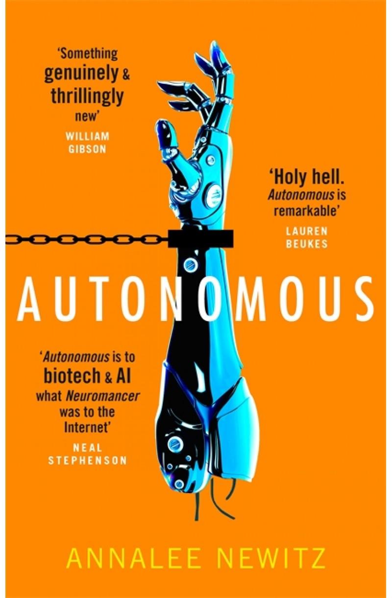 Autonomous (Shortlisted for the 2018 Nebula Award)