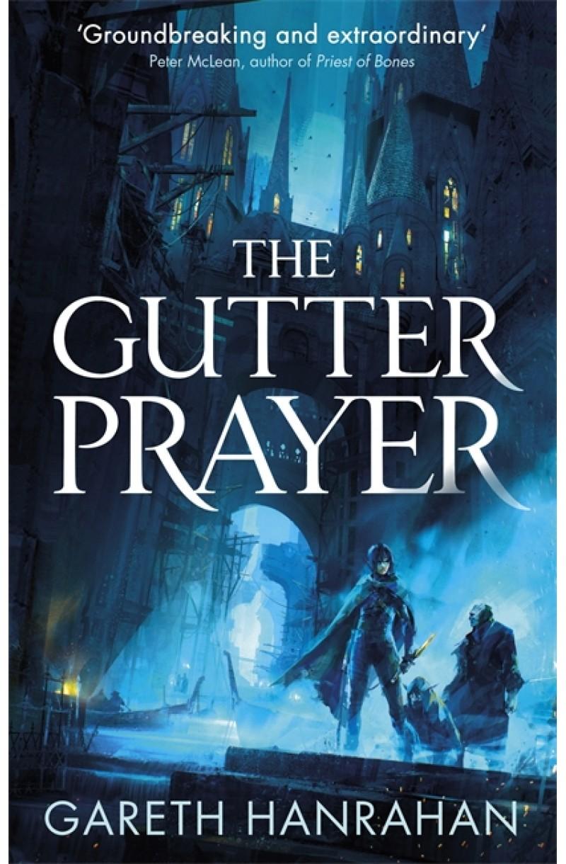Black Iron Legacy 1: Gutter Prayer