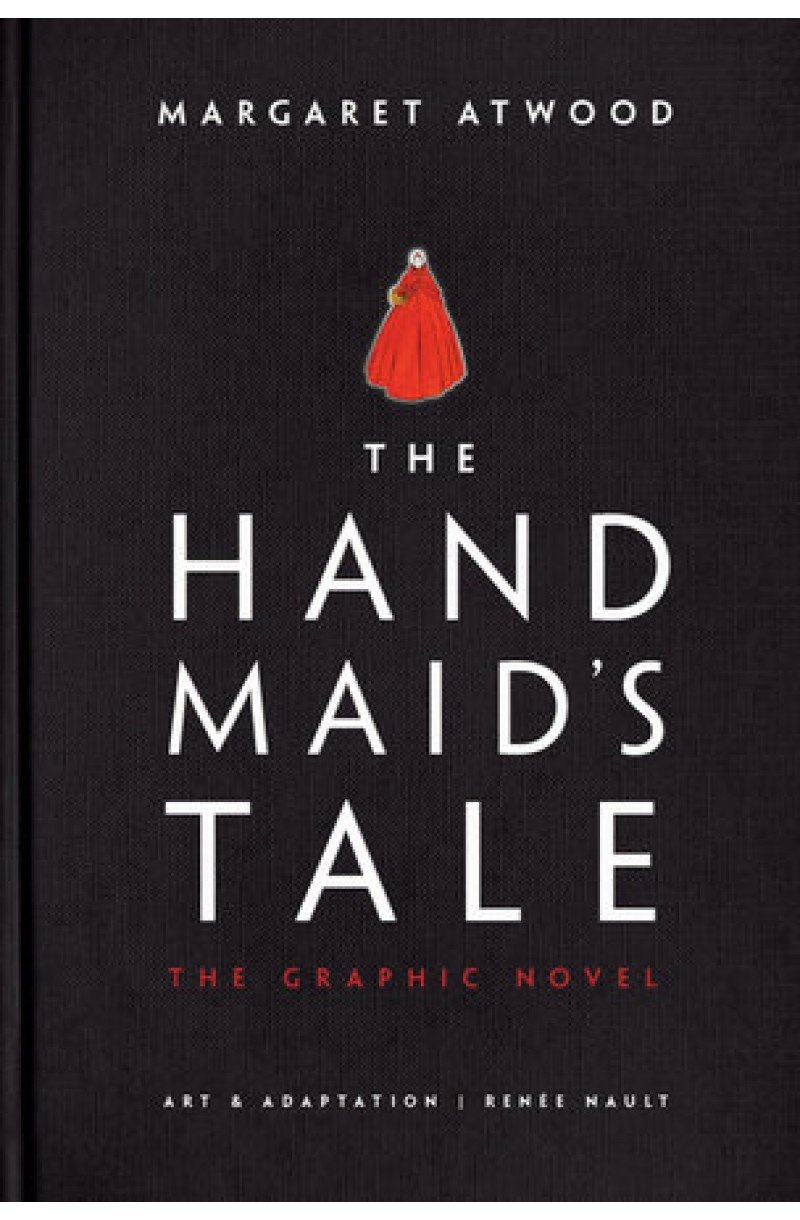 Handmaid's Tale: The Graphic Novel (editie cartonata)