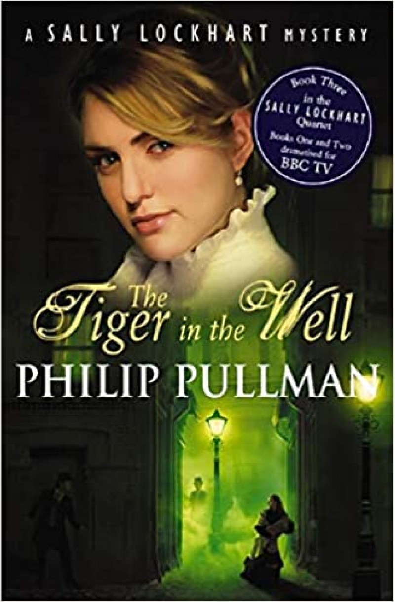Sally Lockhart: Tiger in the Well