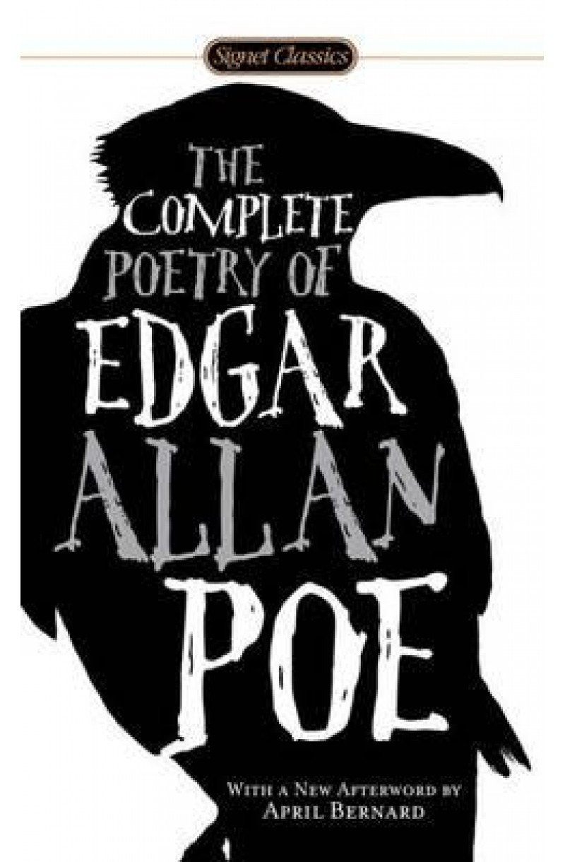 Complete Poetry of Edgar Allan Poe (Signet)