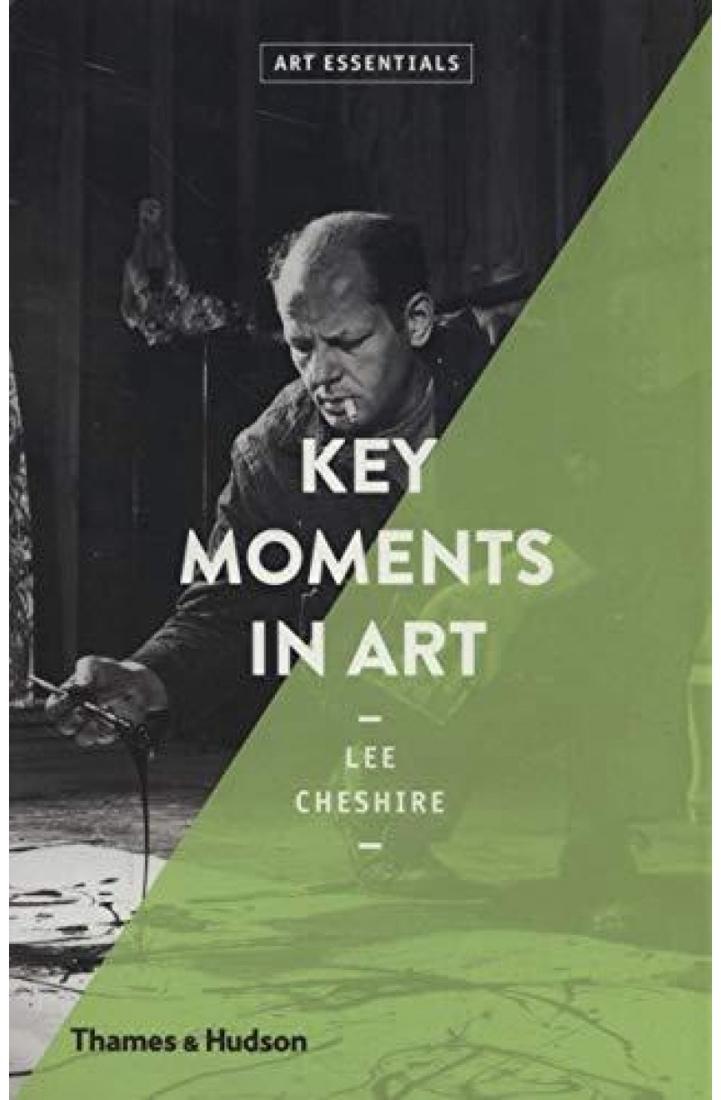 Art Essentials: Key Moments in Art