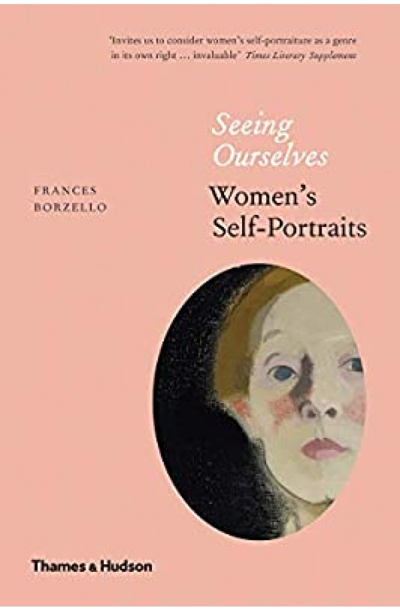 Seeing Ourselves: Women's Self Portraits