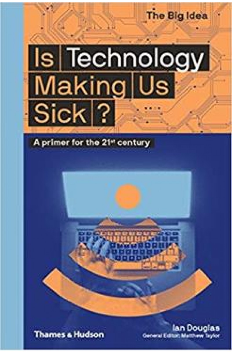 Is Technology Making Us Sick?