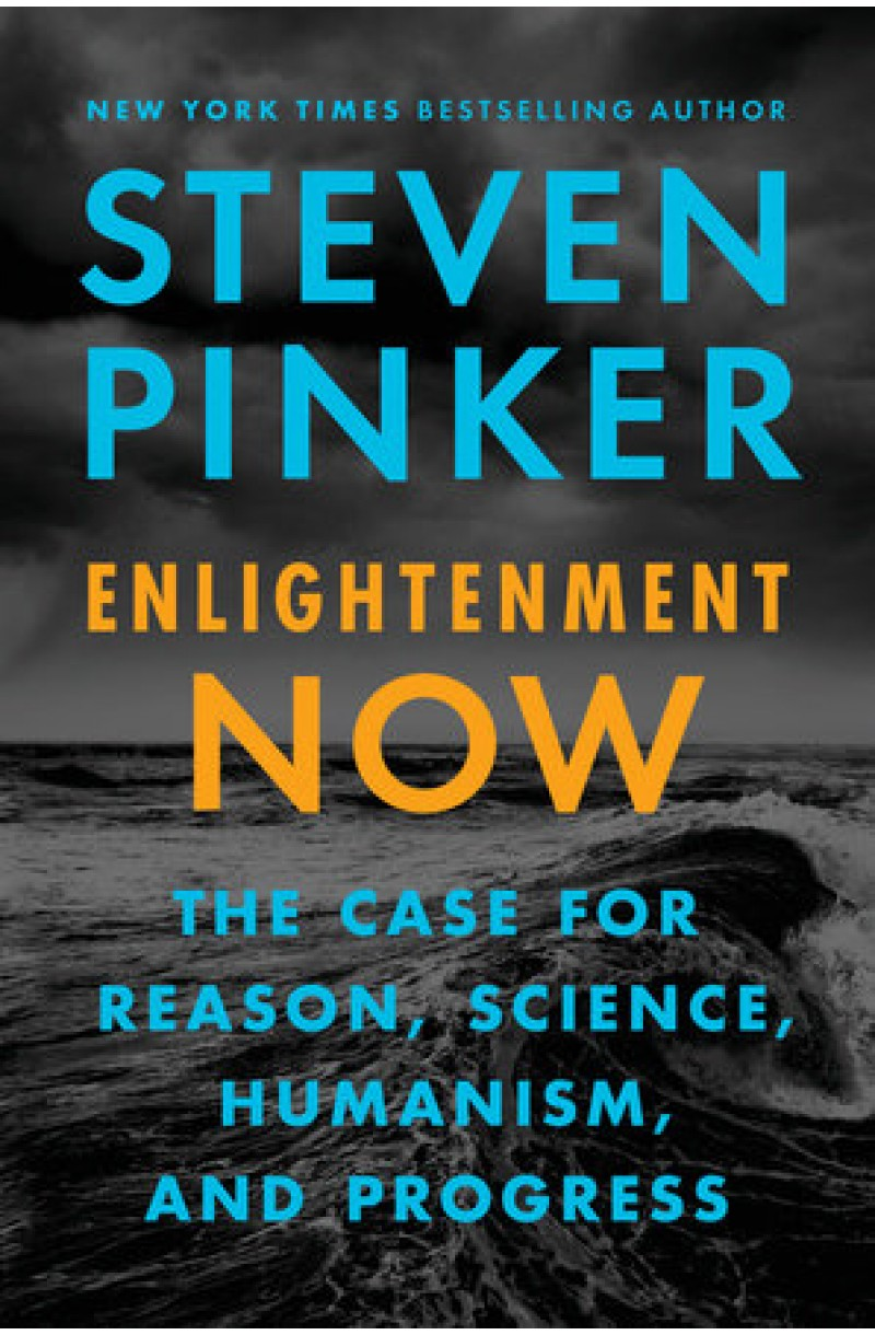 Enlightenment Now: The Case for Reason, Science, Humanism, and Progress (US edition)