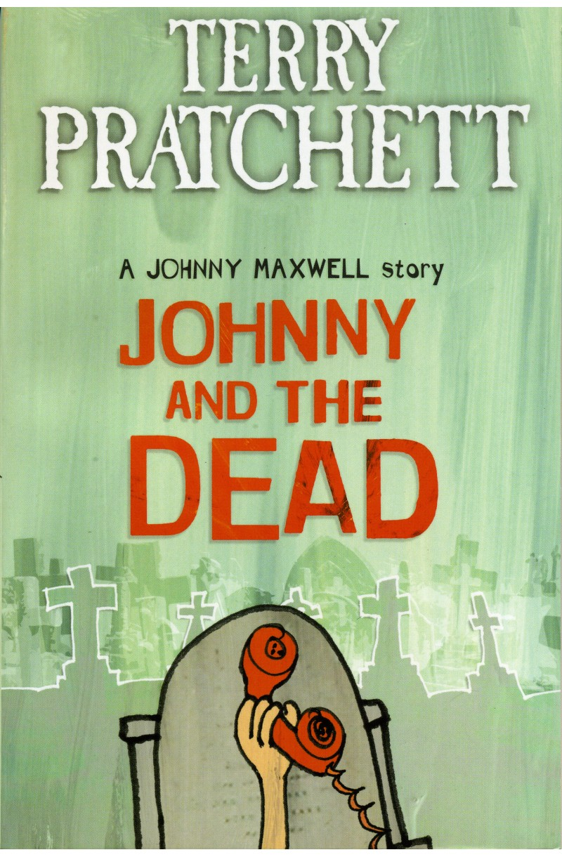 Johnny and the Dead (Johnny Maxwell 2)