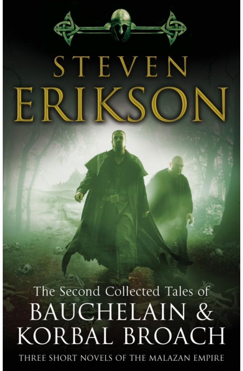 Malazan Book of the Fallen: Second Collected Tales of Bauchelain & Korbal Broach