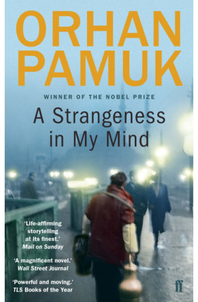 A Strangeness in My Mind - Shortlisted for The International Booker Prize 2016 (format de buzunar)