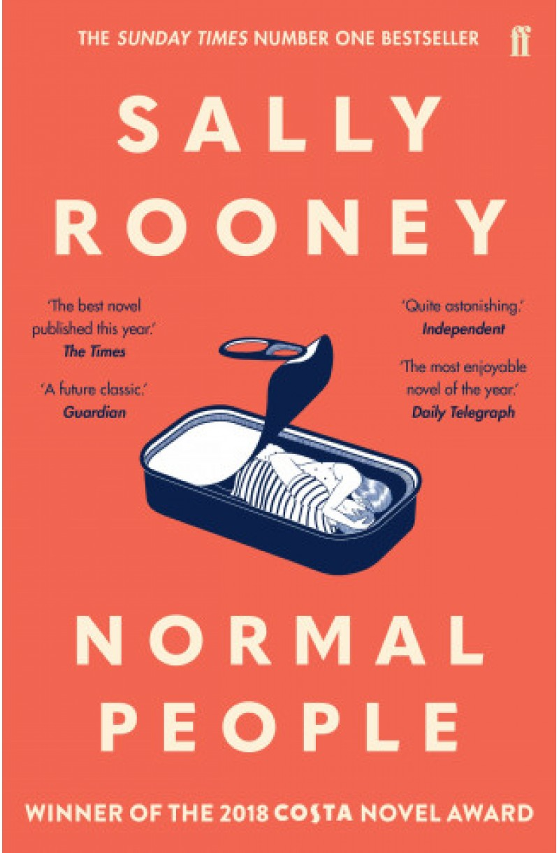 Normal People (Winner of The Costa Novel Award 2018, of the 2019  British Book Awards for Fiction Book of the Year and for Overall Book of the Year & of The Specsavers National Book Award 2018 for International Author)