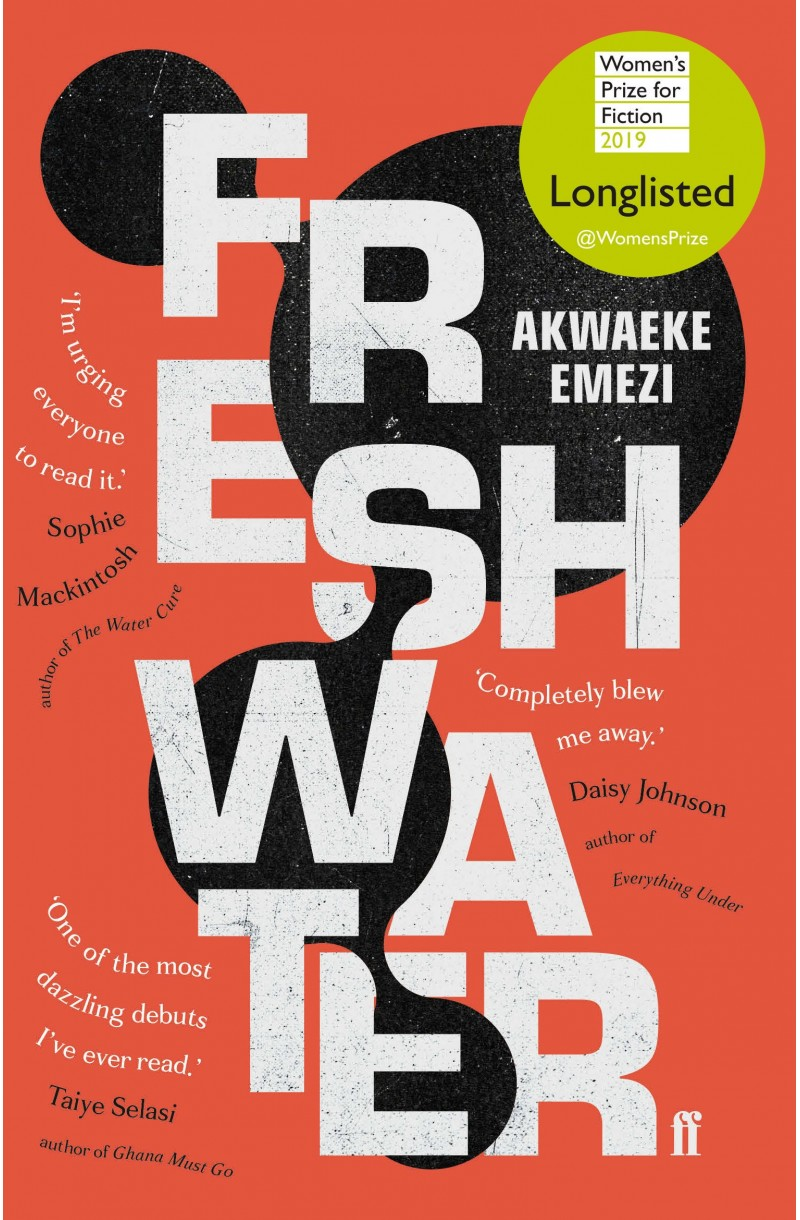 Freshwater (Longlisted for the Women's Prize for Fiction 2019)