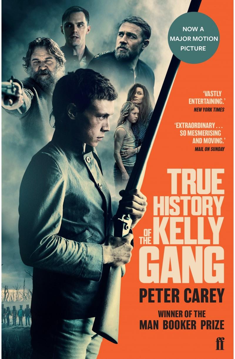 True History of Kelly Gang (Film Tie-in)
