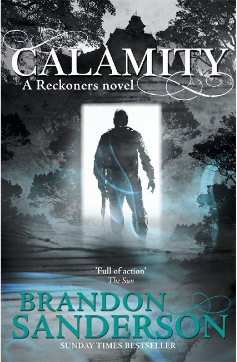 Reckoners 3: Calamity