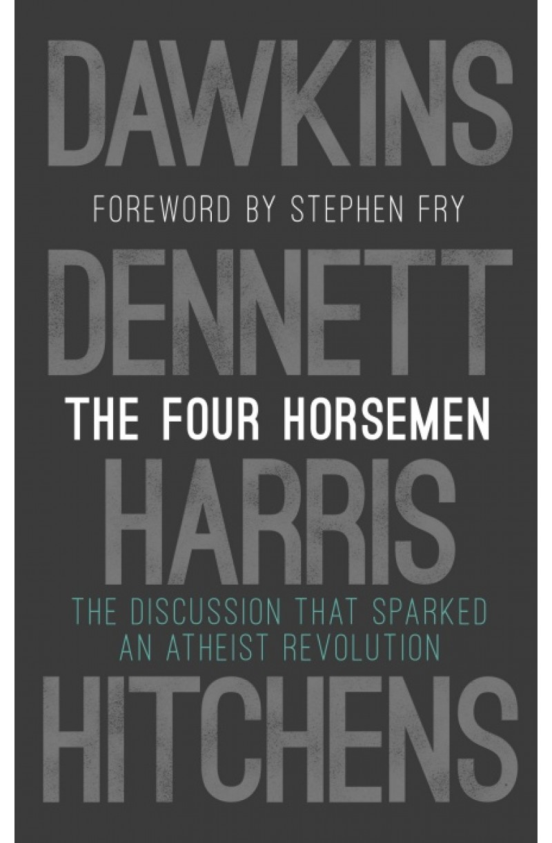 Four Horsemen: The Discussion that Sparked an Atheist Revolution (ed cartonata)