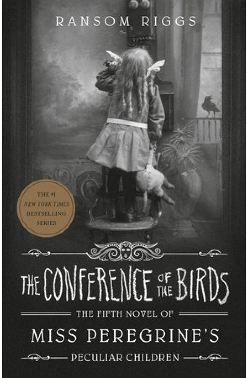 Miss Peregrine's Peculiar Children 5: Conference of the Birds