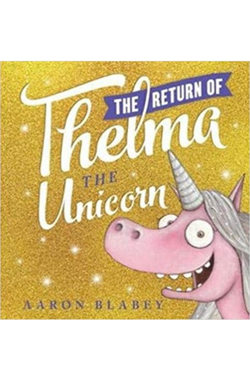 Return of Thelma the Unicorn