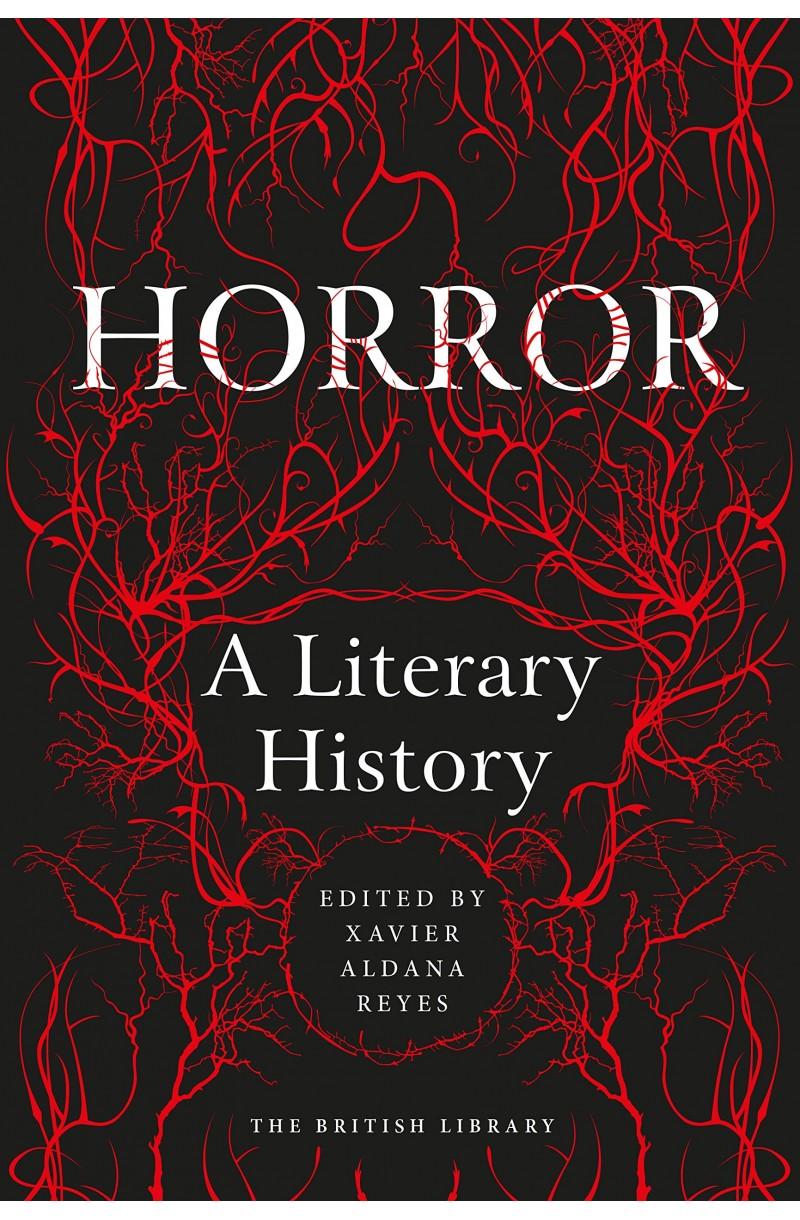 Horror: A Literary History