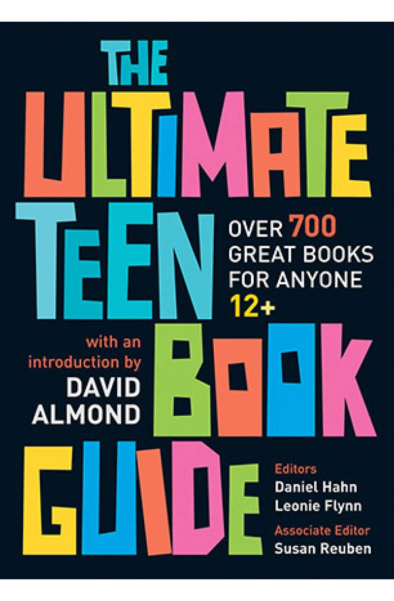 Ultimate Teen Book Guide: Over 700 Great Books