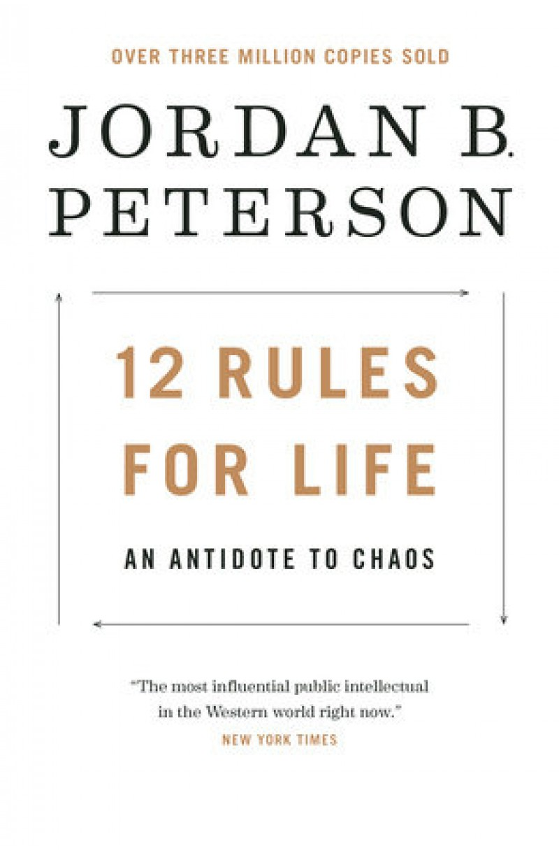 12 Rules for Life: An Antidote to Chaos (US ed)