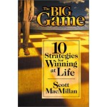 Big Game: 10 Strategies for Winning at Life