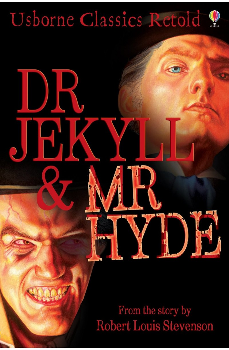 Dr. Jekyll and Mr Hyde (Classics Retold)