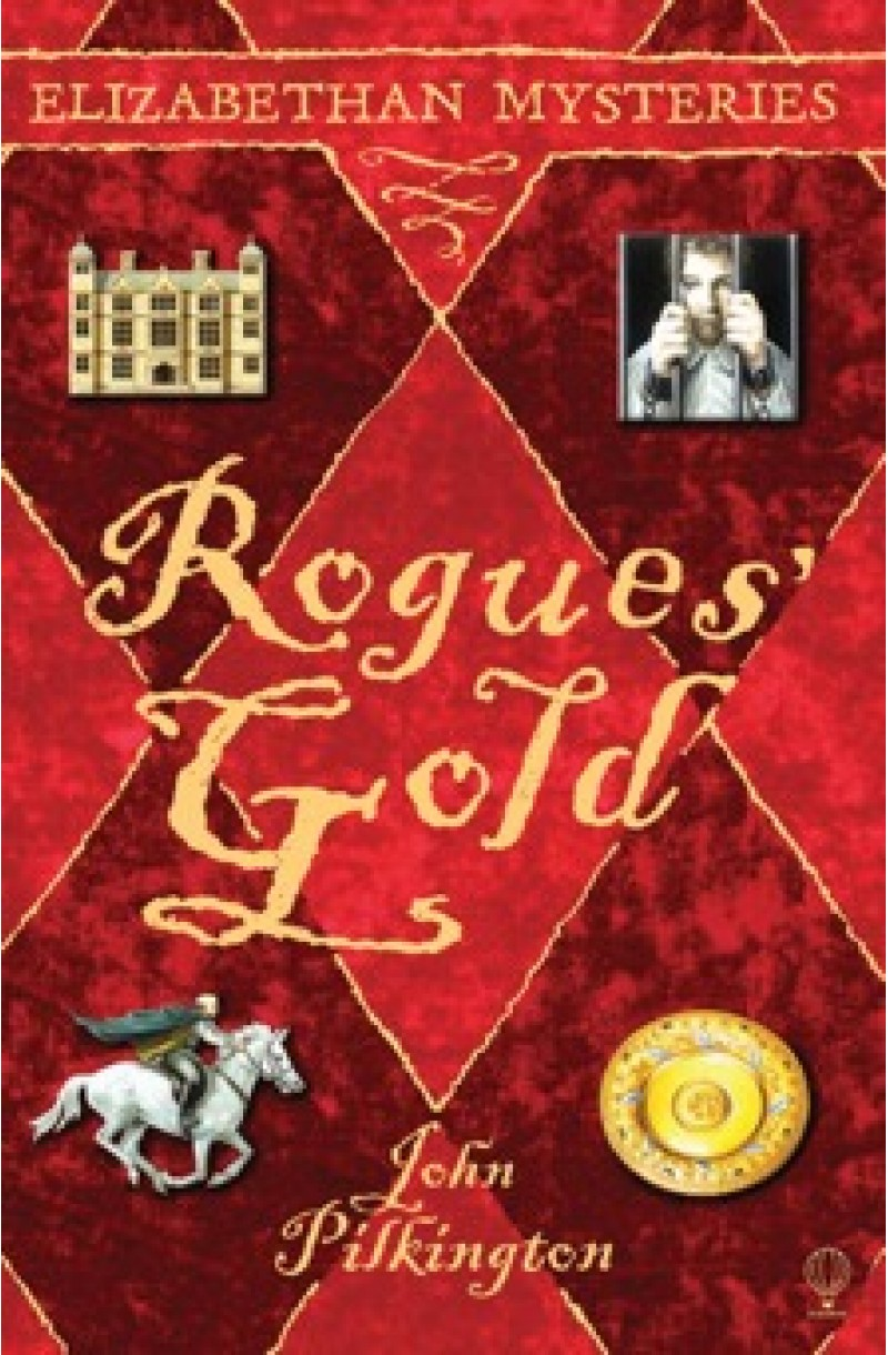 Rogues' Gold: Elizabethan Mysteries