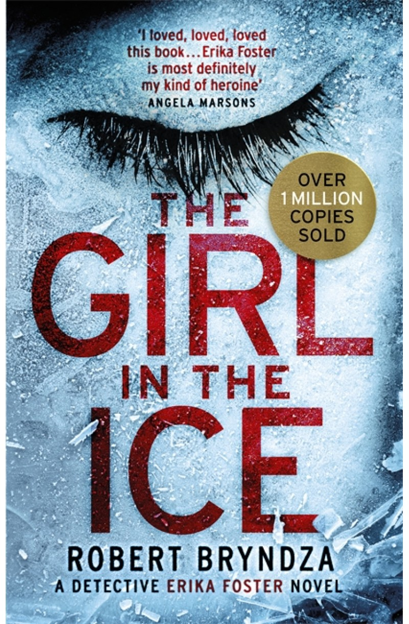 Girl in the Ice (Detective Erika Foster)
