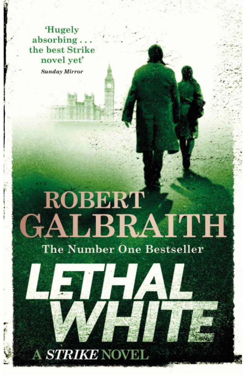 Cormoran Strike: Lethal White