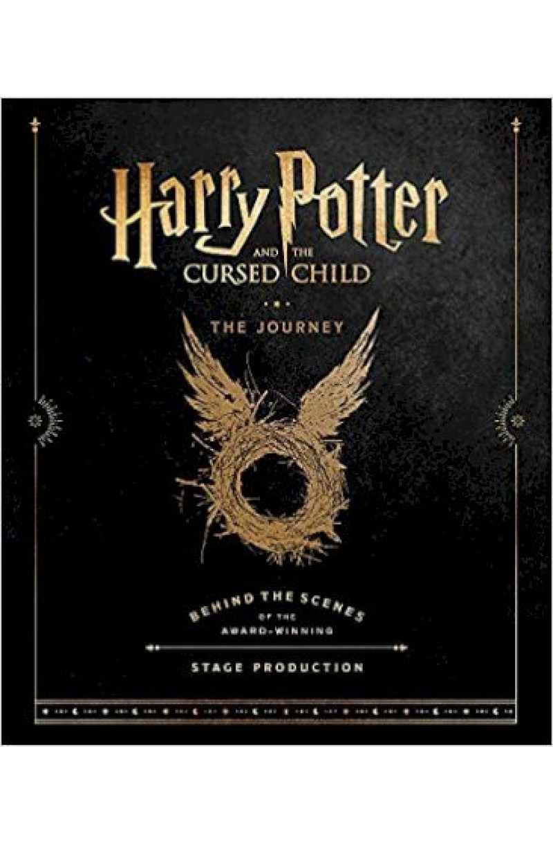 Harry Potter and the Cursed Child: The Journey : Behind the Scenes of the Award-Winning Stage Production
