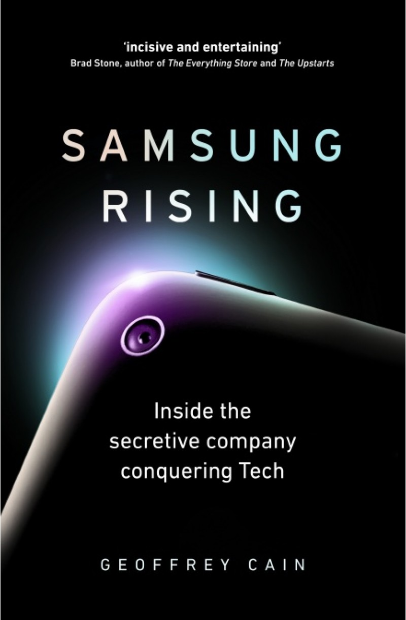 Samsung Rising: Inside the secretive company conquering Tech (format mare)