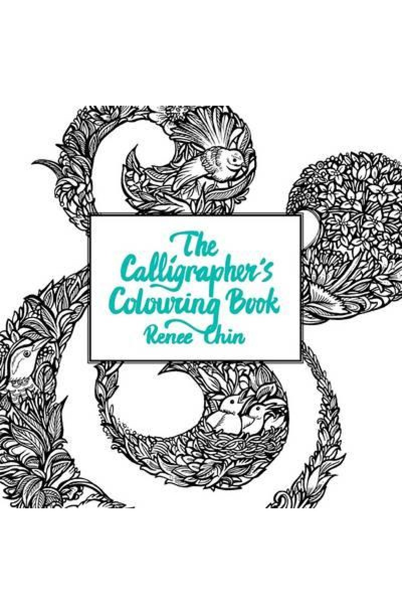 Caligrapher's Colouring Book