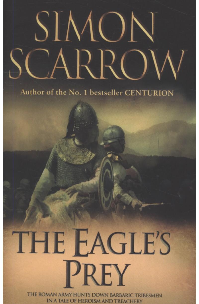 Eagles of the Empire 05: Eagle's Prey