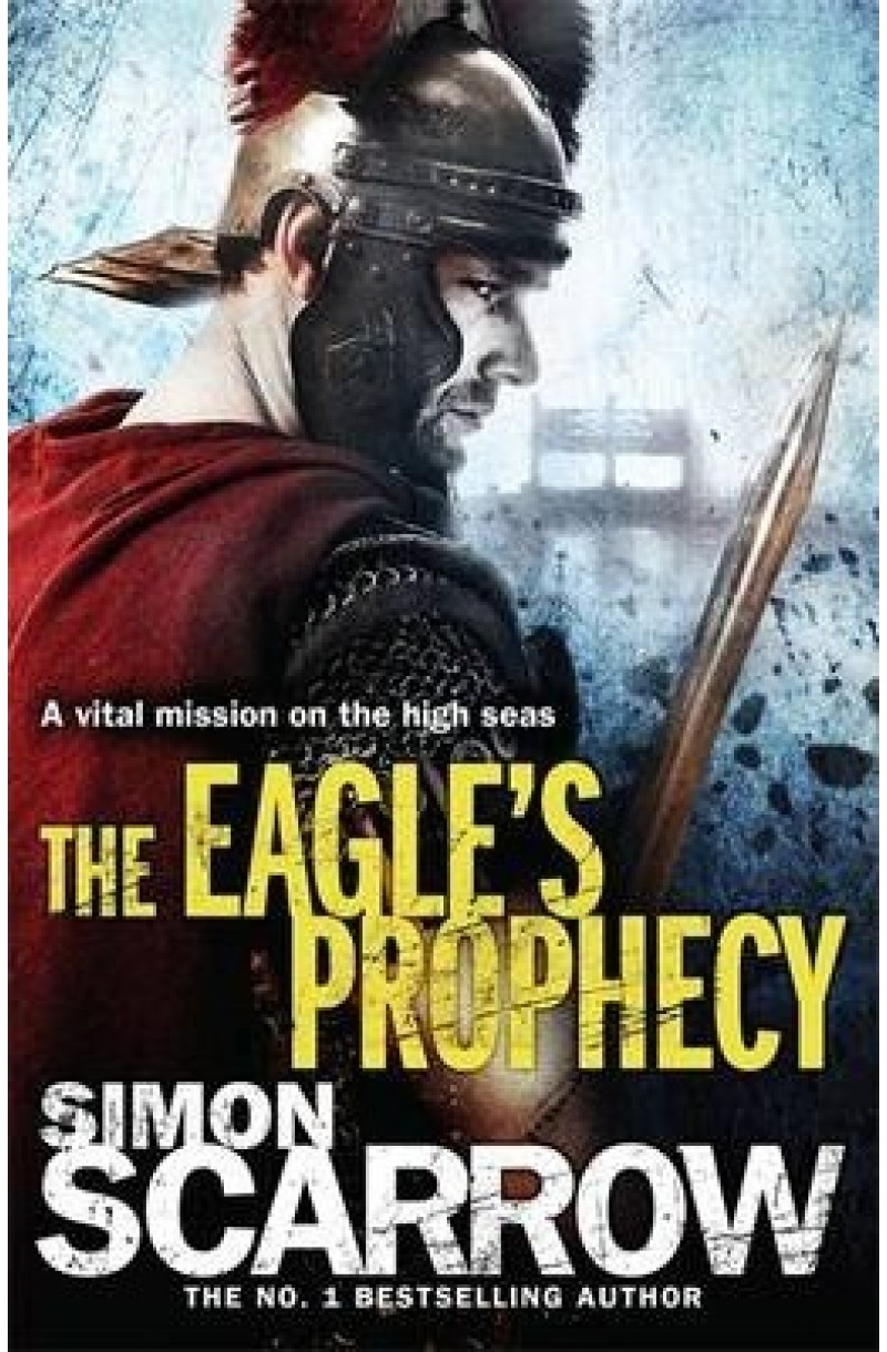 Eagles of the Empire 06: Eagle's Prophecy