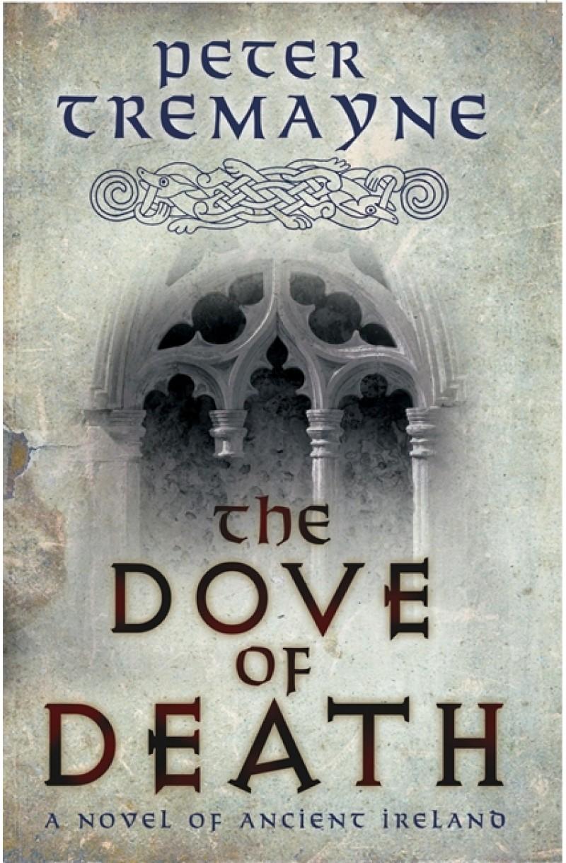 Dove of Death: A Sister Fidelma Mystery
