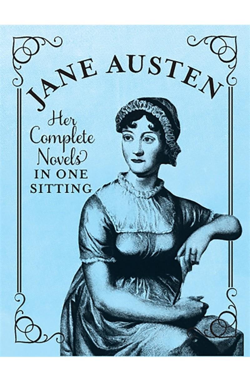 Jane Austen: Complete Novels in One Sitting