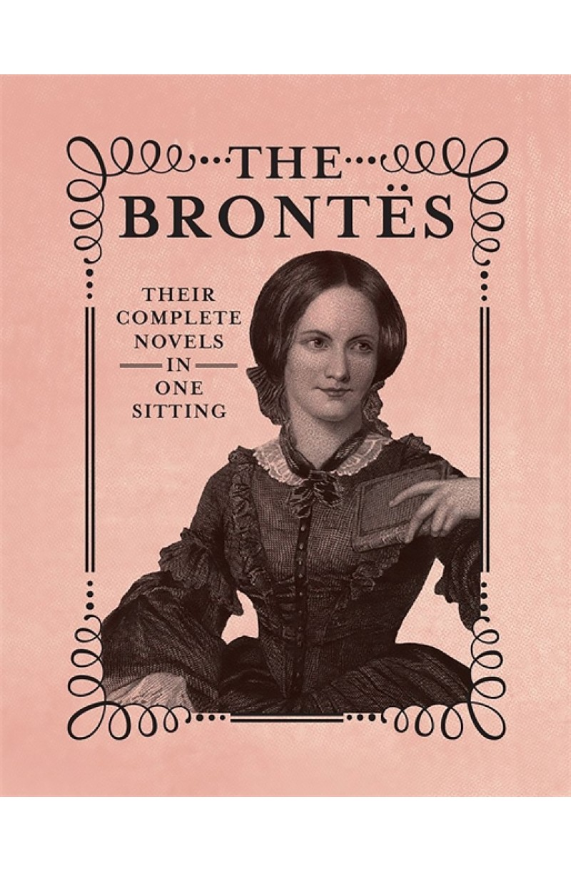 Brontes: Complete Novels in One Sitting
