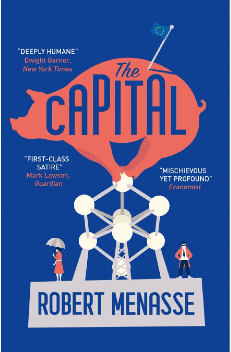 """Capital: A """"House of Cards"""" for the E.U. (Winner of The German Book Prize 2017)"""
