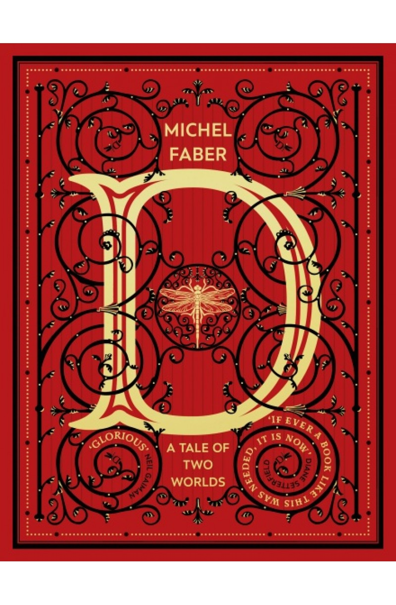 D (A Tale of Two Worlds): A modern-day Dickensian fable (editie cartonata)